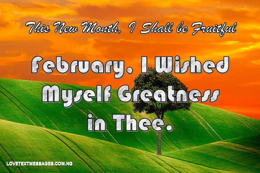 Happy New Month of February for Me