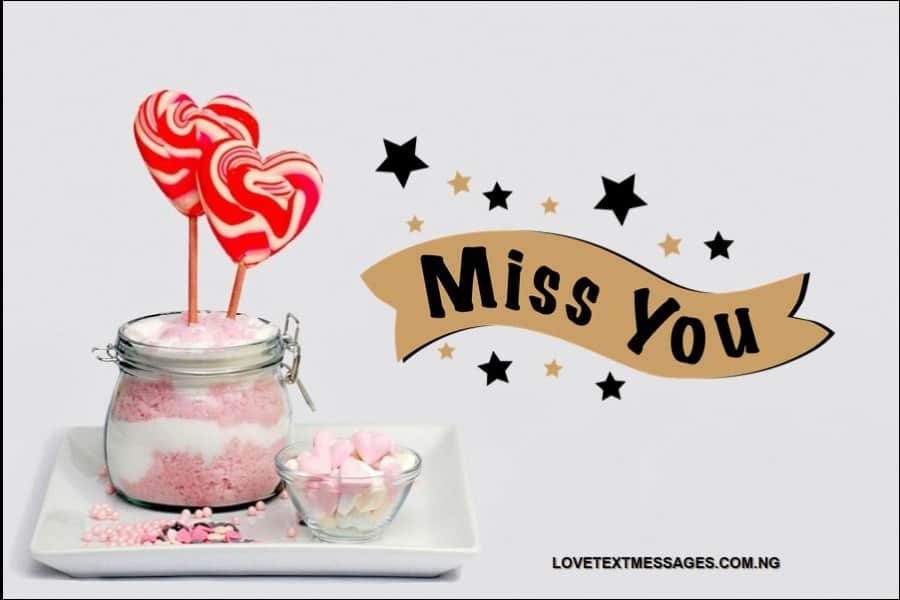 Missing You Text