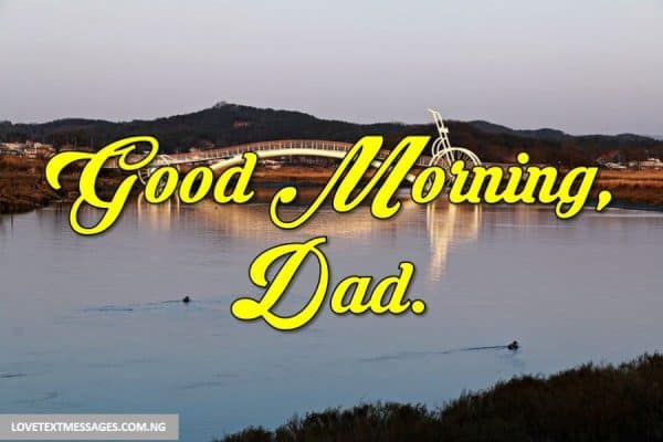 Good Morning Messages for Dad